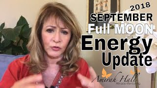 September 2018 Full Moon Energy Update | Spiritual Awakening & Ascension