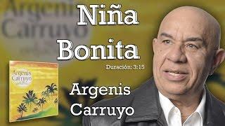 Argenis Carruyo / Niña Bonita / Musica Latina de Venezuela HD