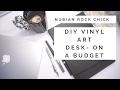 DIY VINYL ART DESK- ON A BUDGET