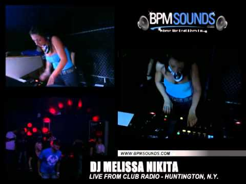 BPMSounds presents Melissa Nikita LIVE from Club Radio NY