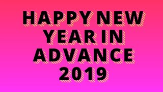 Happy New Year Best wishes new WhatsApp status Happy new Year in Advance 2019