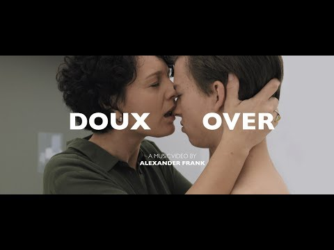DOUX - Over (official music video) | Bleeding Nose Records