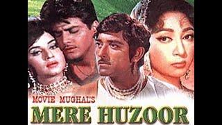 MERE HUZOOR | HD | HINDI MOVIE | ALL VIDEO SONGS JUKEBOX | RAAJ KUMAR | MALA SINHA | JEETINDER
