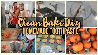 CLEAN, BAKE & D.I.Y. HOMEMADE TOOTHPASTE WITH ME