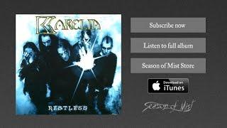 Karelia - Lift Me Up