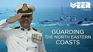 Guarding the North Eastern Coasts | Guardians Of The Coast | Veer by Discovery