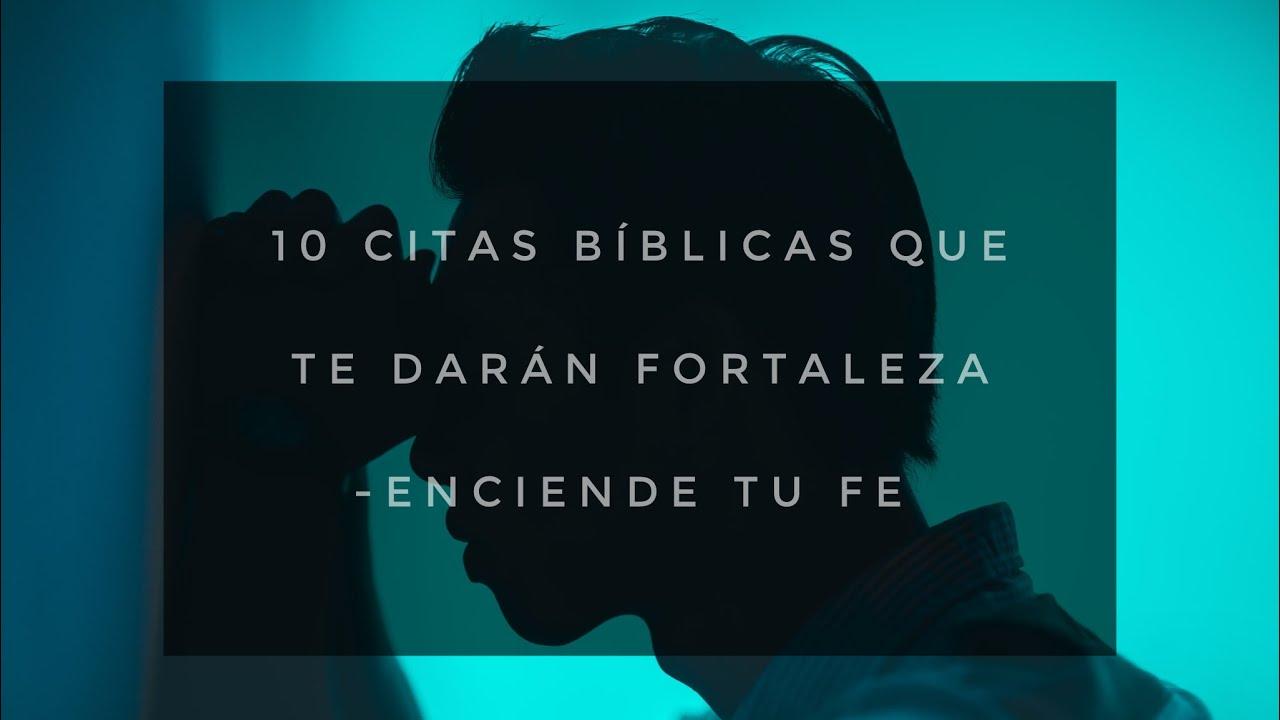 """Versiculos De La Biblia De Animo: """"10 Citas Bíblicas Que Te Darán ánimo Y Fortaleza"""""""