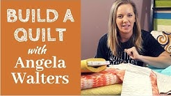 Build a Quilt with Angela Walters - A Block of the Month That You Can Customize!