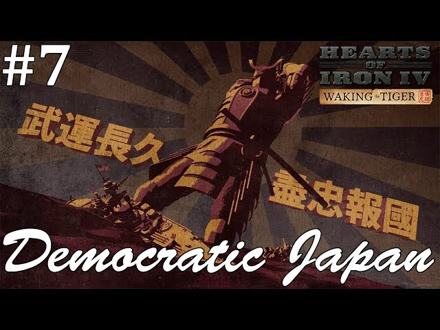 Crazy Alliances, Hearts of Iron IV: Waking the Tiger Democratic Japan, Part 7
