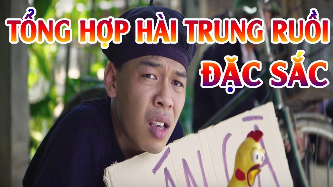 TRUNG RUỒI | TỔNG HỢP HÀI TRUNG RUỒI HAY NHẤT | Phim Hài | Phim hài hay nhất | Phim Hay
