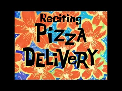 Reciting SpongeBob Episodes: Pizza Delivery