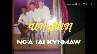 UN SUN (Sohra)Nga iai Kynmaw UN SUN MUSIC GROUP