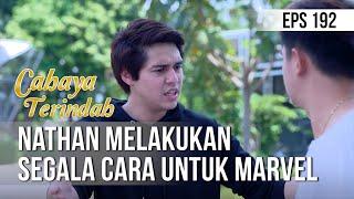 CAHAYA TERINDAH - Nathan Melakukan Segala Cara Untuk Marvel [18 November 2019]