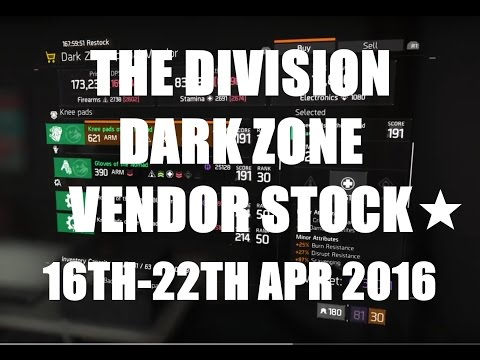 The Division : Dark Zone Vendor Stock 16th - 22th April 2016 (AEST)☆