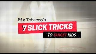 Big Tobacco's 7 Slick Tricks to Target Kids