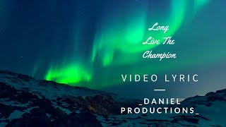 KB - Long Live the Champion feat. Yariel, GabrielRodriguezEMC (Lyric)