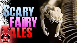 5 SCARY Real Fairy Tales - Darkness Prevails