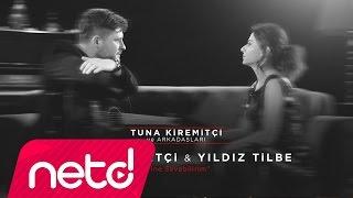 Tuna Kiremitçi & Yıldız Tilbe - Yine Sevebilirim (Tuna Kiremitçi ve Arkadaşları) Resimi