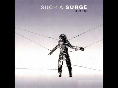 Such A Surge - Chaos [HQ]