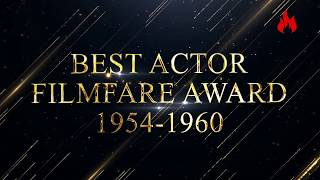 Filmfare award every best actor winners from1954 to 1960