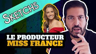 📺 Le Producteur - Miss France 💃