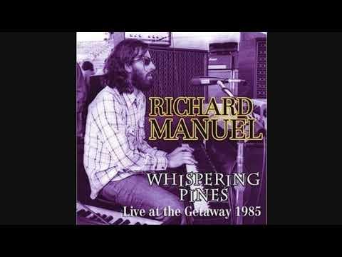 Richard Manuel-She Knows (Live)
