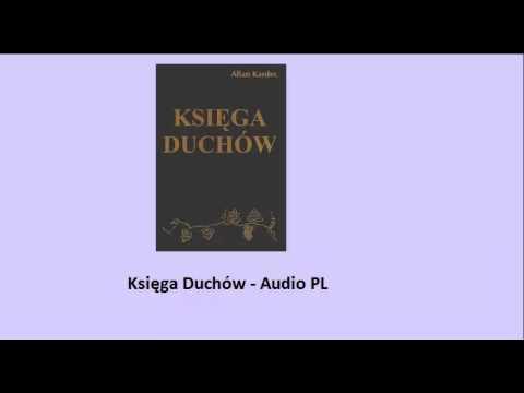 Księga Duchów Allan Kardec Audio PL