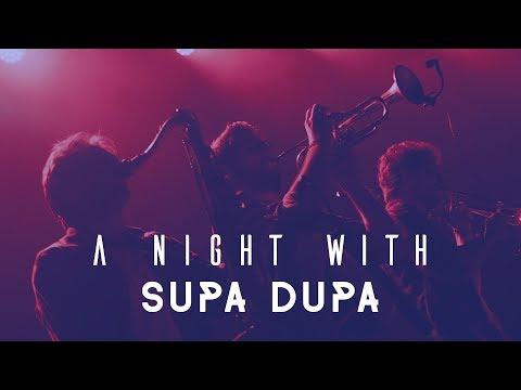 Supa Dupa - A night with Supa Dupa (2017)