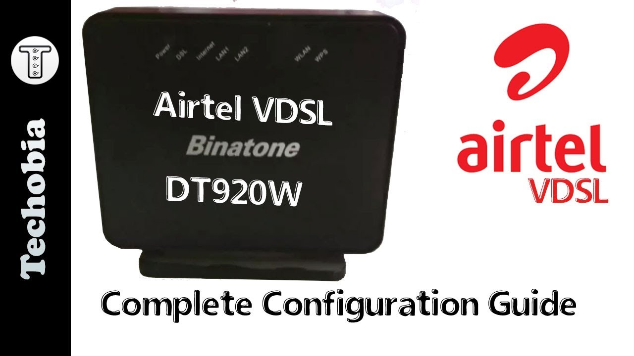 Airtel VDSL Binatone DT920W Configuration, Static IP, SIP, WPS Printers,  Firmware, SSID and all by Techobia
