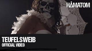 HÄMATOM - Teufelsweib (Official video)