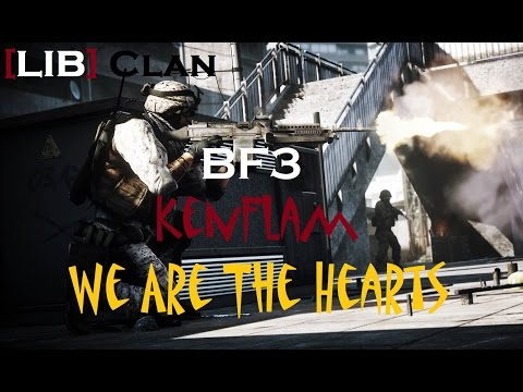 BATTLEFIELD 3 | We Are The Hearts | KenFlam