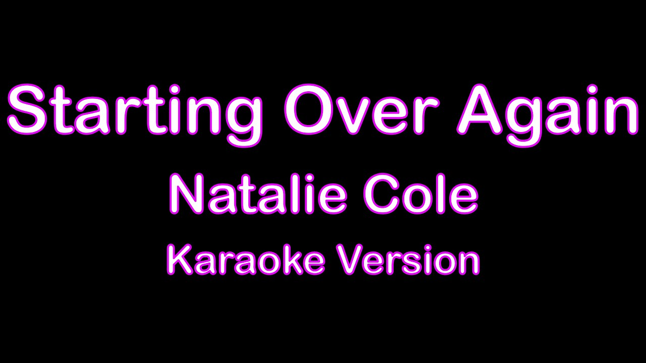 Download Starting Over Again   (Karaoke version)