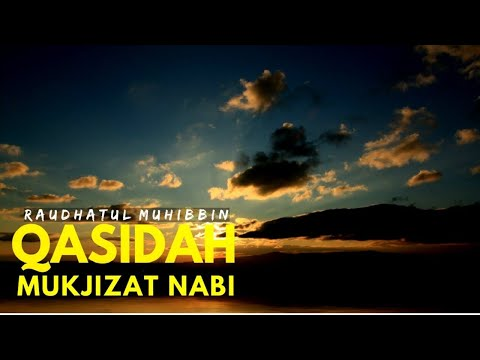 Qasidah Mukjizat Nabi - Raudhatul Muhibbin