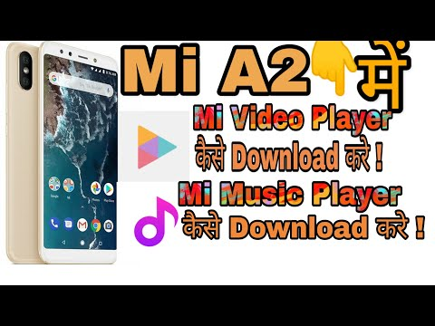 Mi A2 Music & Video Player How To Download