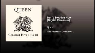 [Music - Topic] Don't Stop Me Now (Digital Remaster)