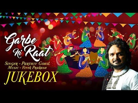 NAVRATRI SPECIAL - Garbe Ni Raat (Audio)   Parthiv Gohil   Vivek Prakash   Times Music Spiritual