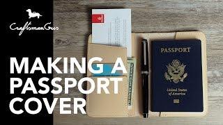 Making Passport Cover #LeatherAddict EP24