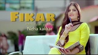 FIKAR Song   Do Dooni Panj   Rahat fateh ali khan   Neha kakkar  