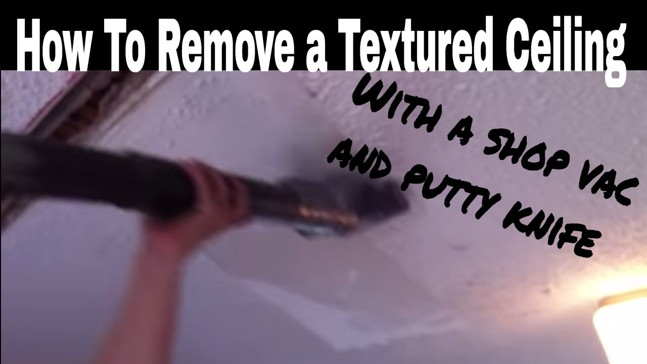 easy way to remove textured or popcorn ceiling without the