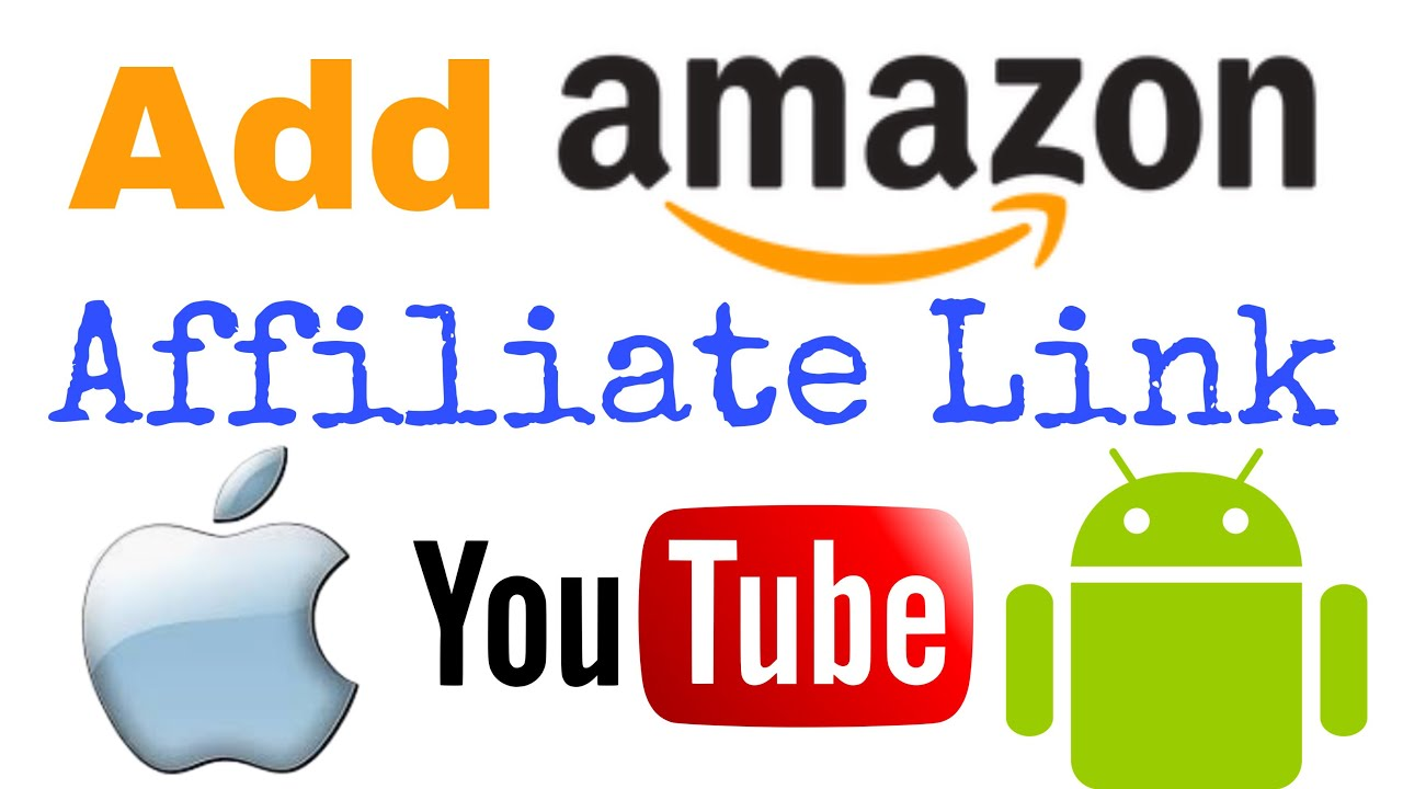 How to ADD AMAZON AFFILIATE Links to YouTube with Smart Phone