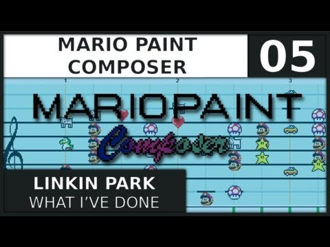 Mario Paint Composer | Linkin Park | What I've Done