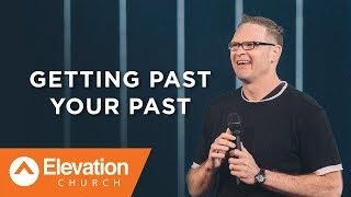 Пери Нобл - Оставь свое прошлое в прошлом (Getting Past Your Past) | Проповедь (2017)