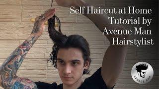 Self Haircut at H๐me Tutorial by Avenue Man Hairstylist