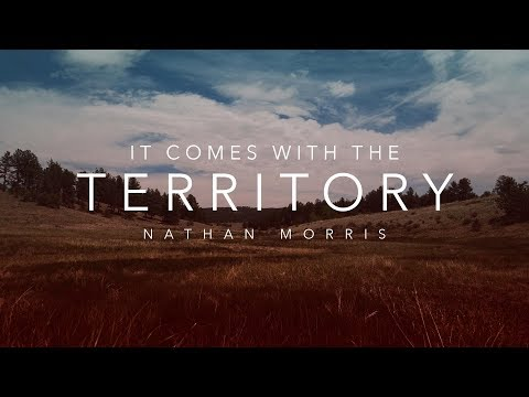 SRC 8-20-17 Nathan Morris It Comes With The Territory