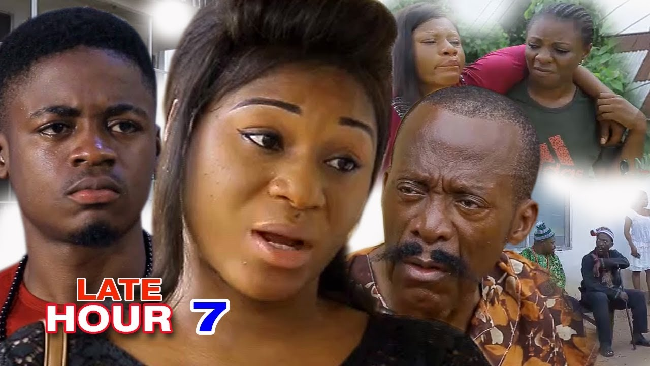 Download Late Hour (episode 7) - 2017 Latest Nigerian Nollywood Movie HD