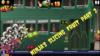 Zombie Tsunami:Part 2-Daily Mission Ninja's Slicing Fruit Slice 50 to 100 Pieces