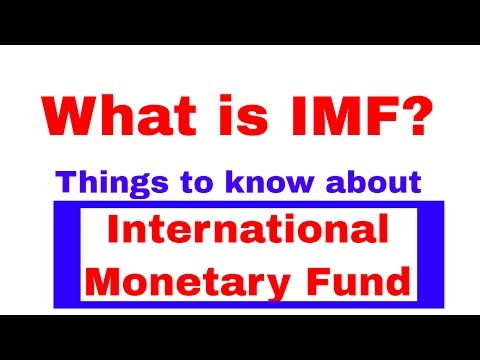 Some Facts about IMF(The International Monetary Fund) Bankin