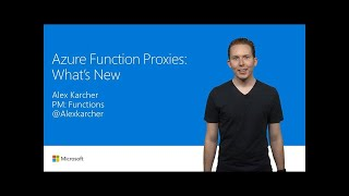 Azure Functions Proxies: What's new | T114
