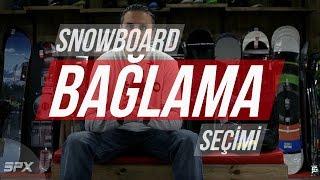 Snowboard bağlama seçimi nasıl yapılır ? i spxtv