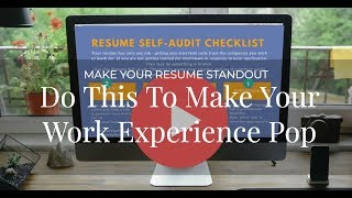 Make Your Resume Stand Out - Work Experience